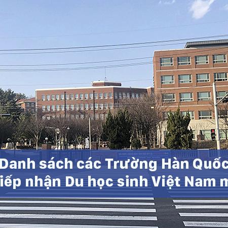 Danh sách các Trường không tiếp nhận Du học sinh Việt Nam mới nhất